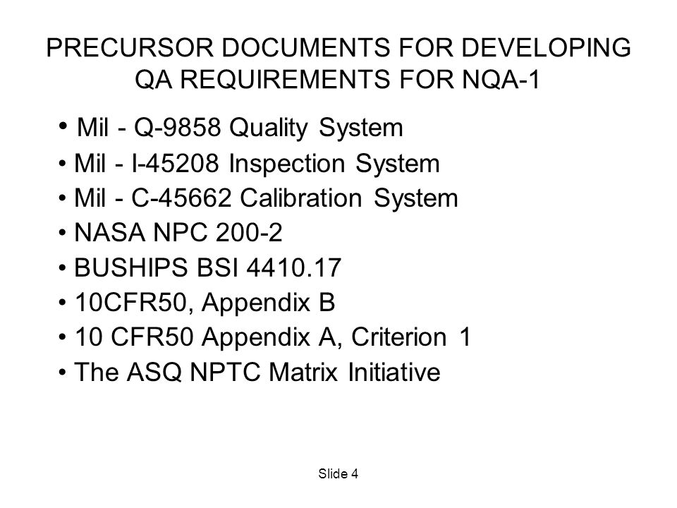 PRECURSOR DOCUMENTS FOR DEVELOPING QA REQUIREMENTS FOR NQA-1