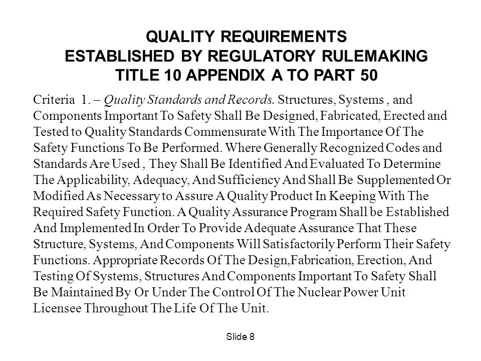 ESTABLISHED BY REGULATORY RULEMAKING TITLE 10 APPENDIX A TO PART 50