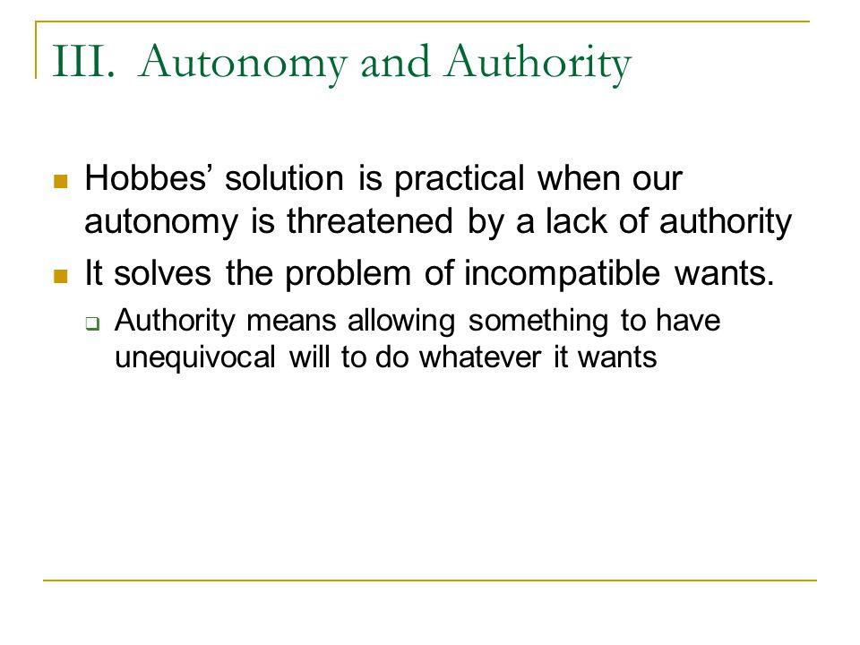 III. Autonomy and Authority