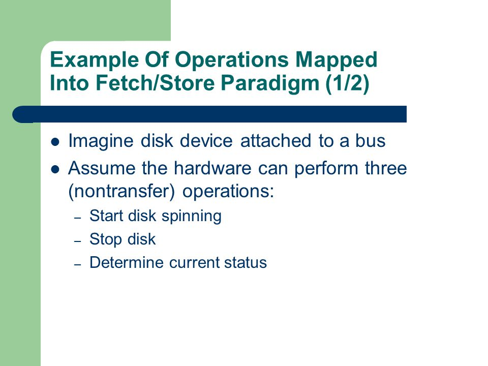 Example Of Operations Mapped Into Fetch/Store Paradigm (1/2)