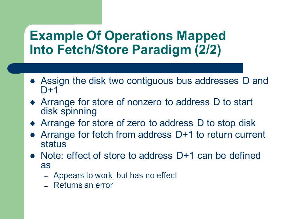 Example Of Operations Mapped Into Fetch/Store Paradigm (2/2)
