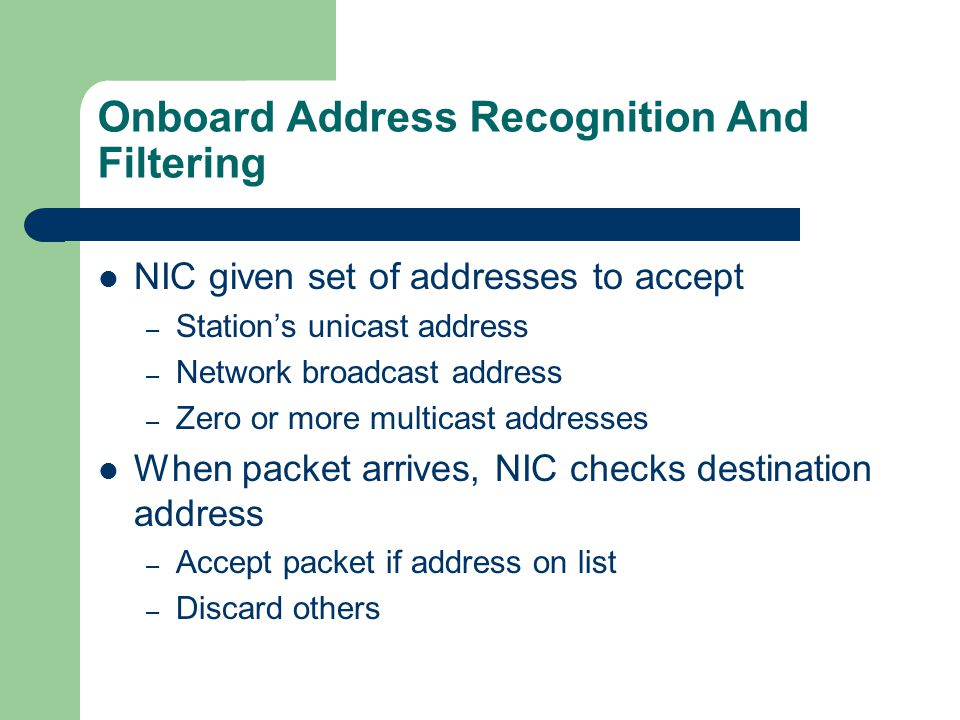 Onboard Address Recognition And Filtering