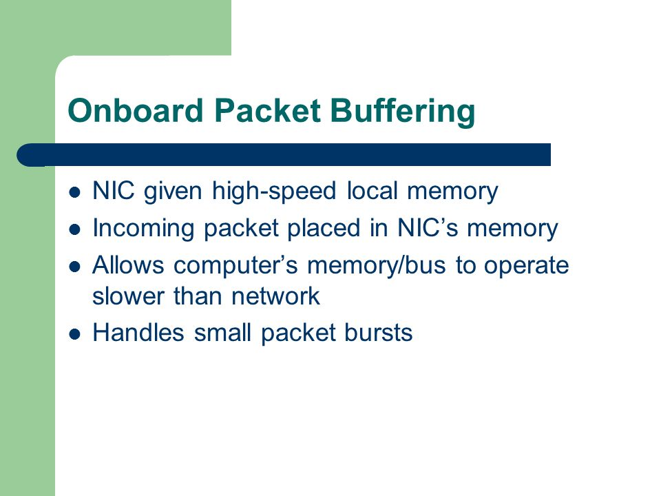 Onboard Packet Buffering