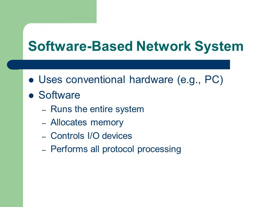 Software-Based Network System