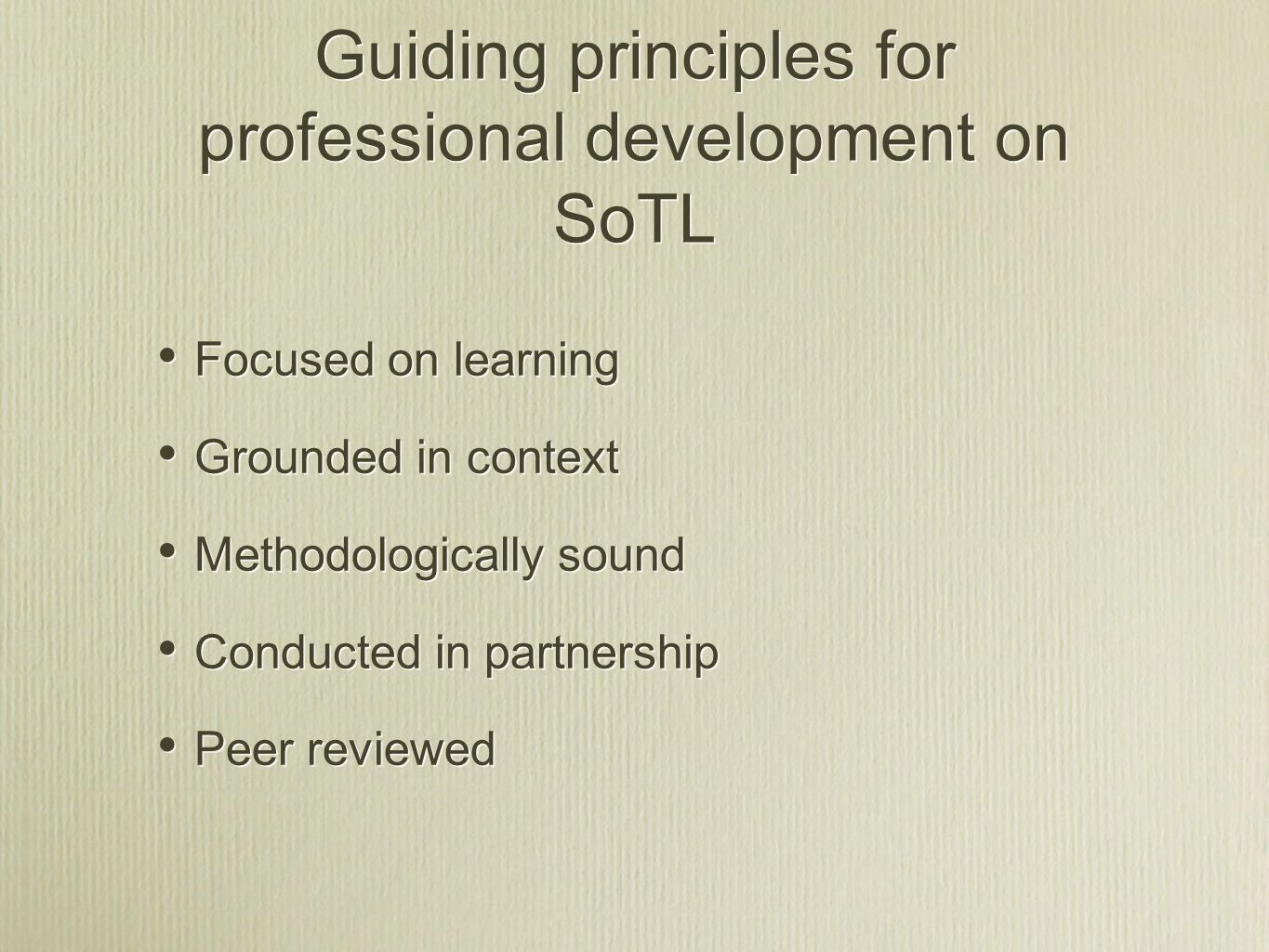 Guiding principles for professional development on SoTL