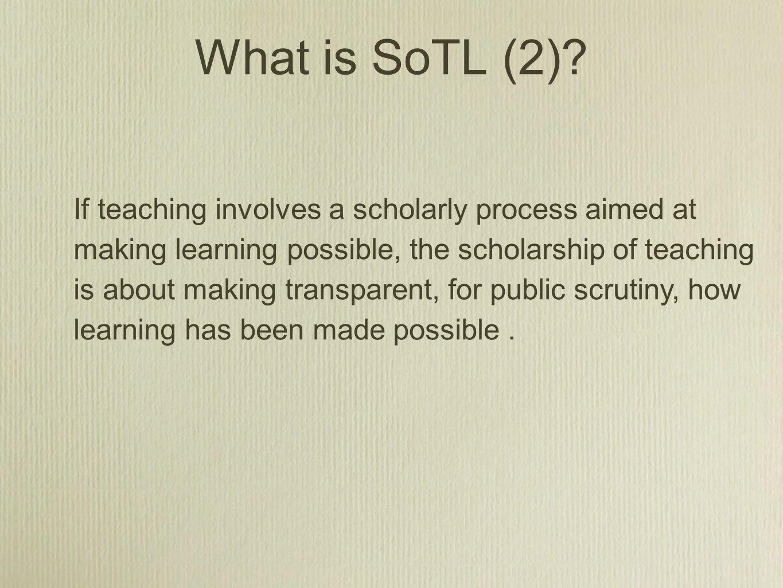 What is SoTL (2)