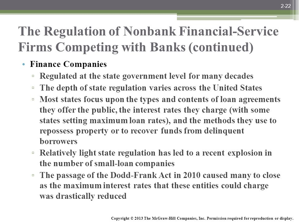 2-22 The Regulation of Nonbank Financial-Service Firms Competing with Banks (continued) Finance Companies.