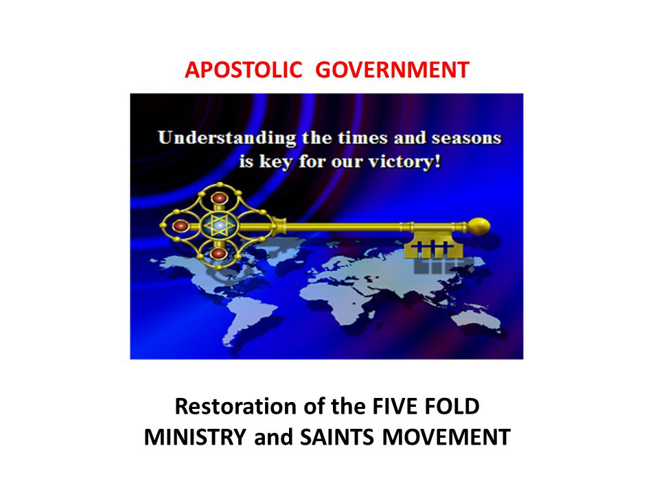 Restoration of the FIVE FOLD MINISTRY and SAINTS MOVEMENT