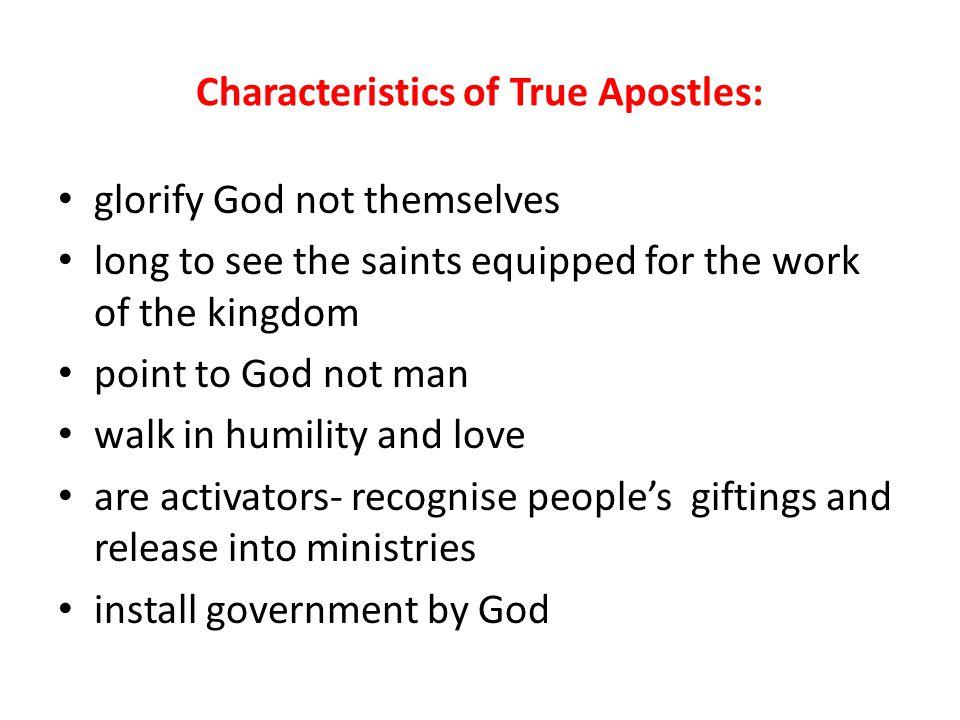 Characteristics of True Apostles:
