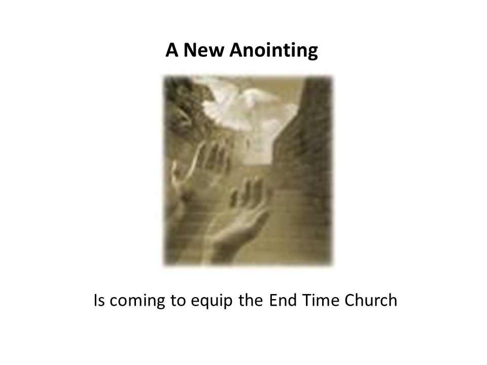 Is coming to equip the End Time Church