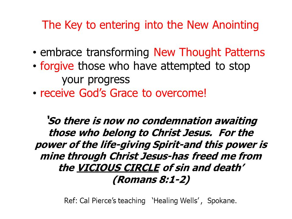 The Key to entering into the New Anointing