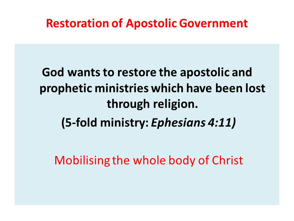 Restoration of Apostolic Government