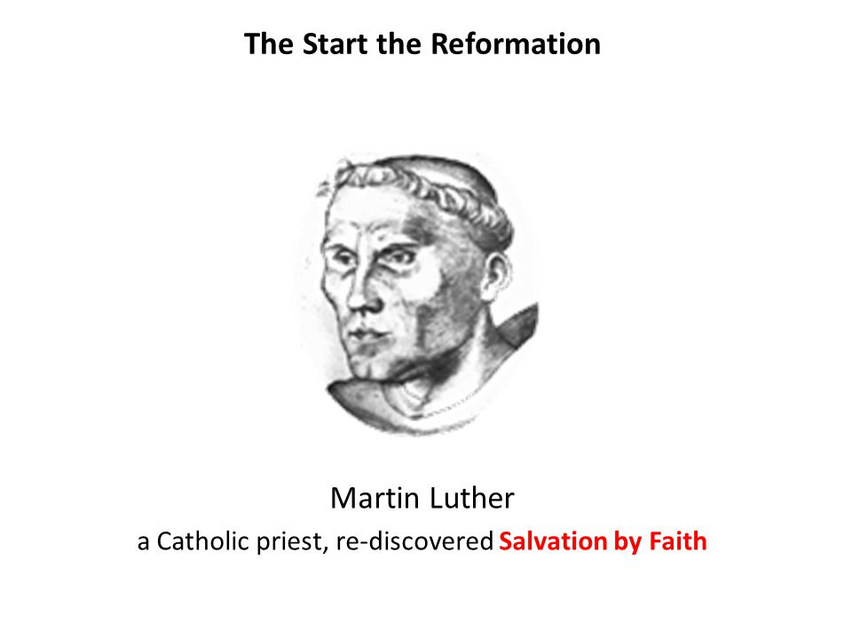 The Start the Reformation