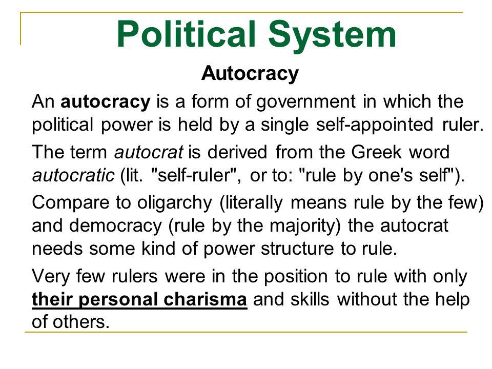 Political System Autocracy