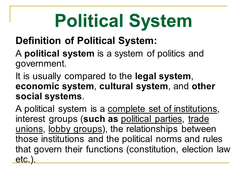 Political System Definition of Political System: