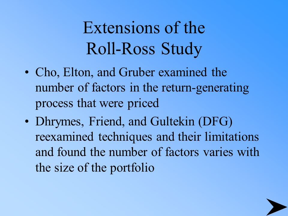 Extensions of the Roll-Ross Study
