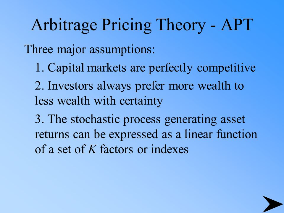 Arbitrage Pricing Theory - APT