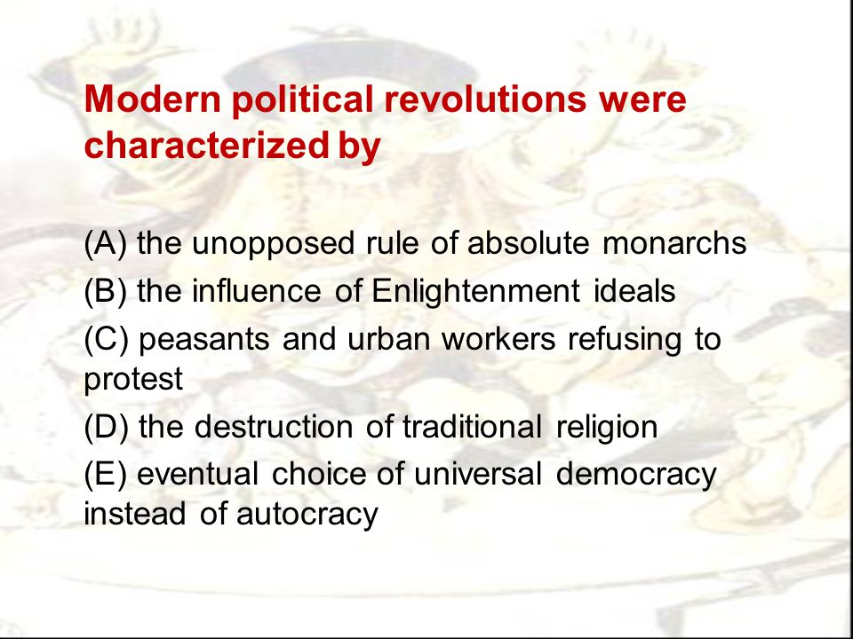 Modern political revolutions were characterized by
