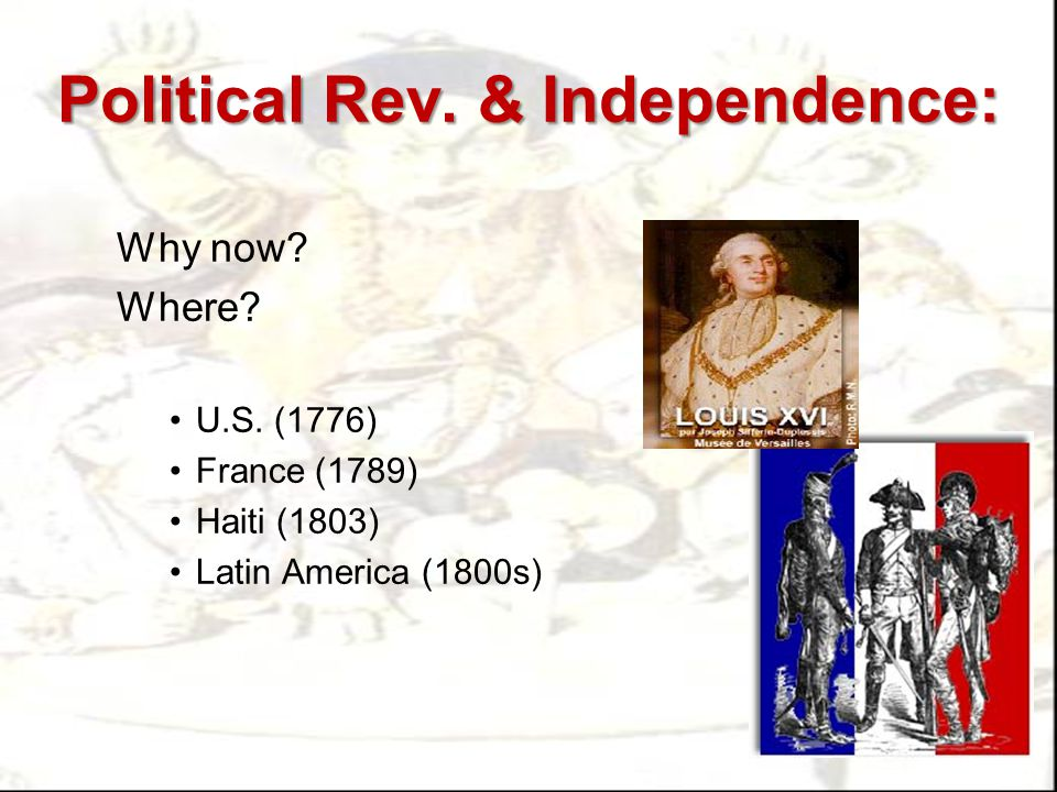 Political Rev. & Independence: