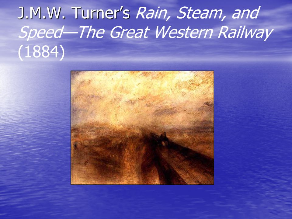 J.M.W. Turner's Rain, Steam, and Speed—The Great Western Railway (1884)