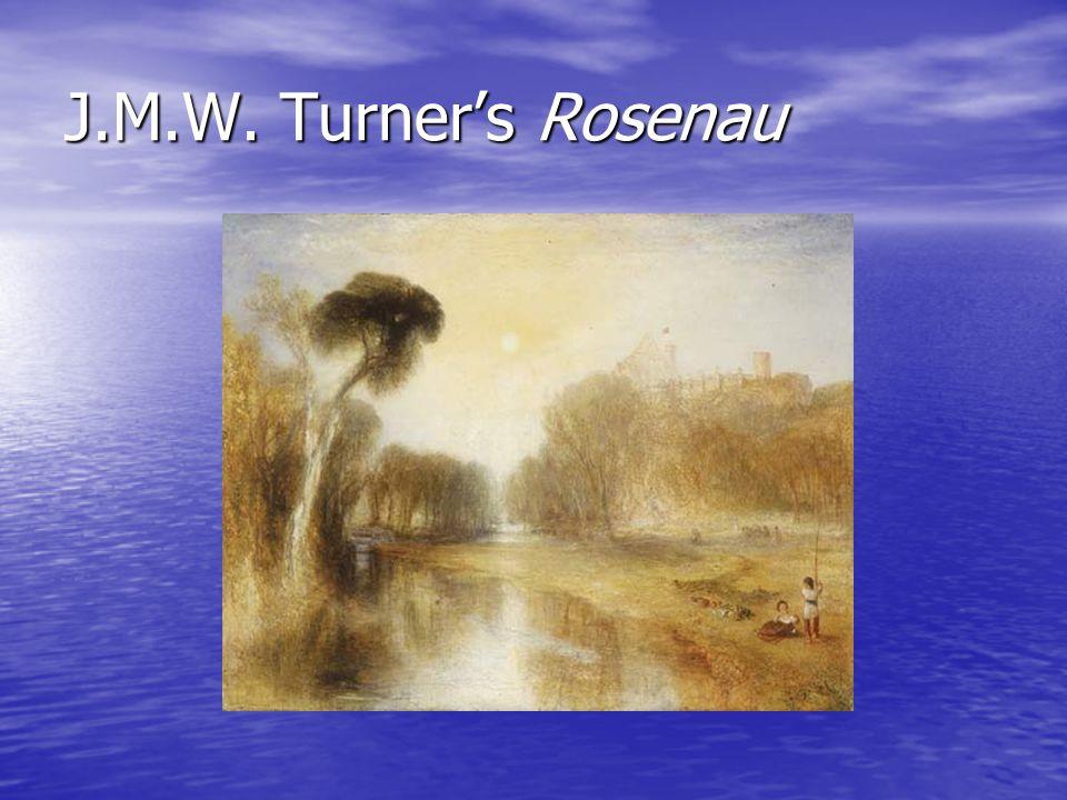 J.M.W. Turner's Rosenau