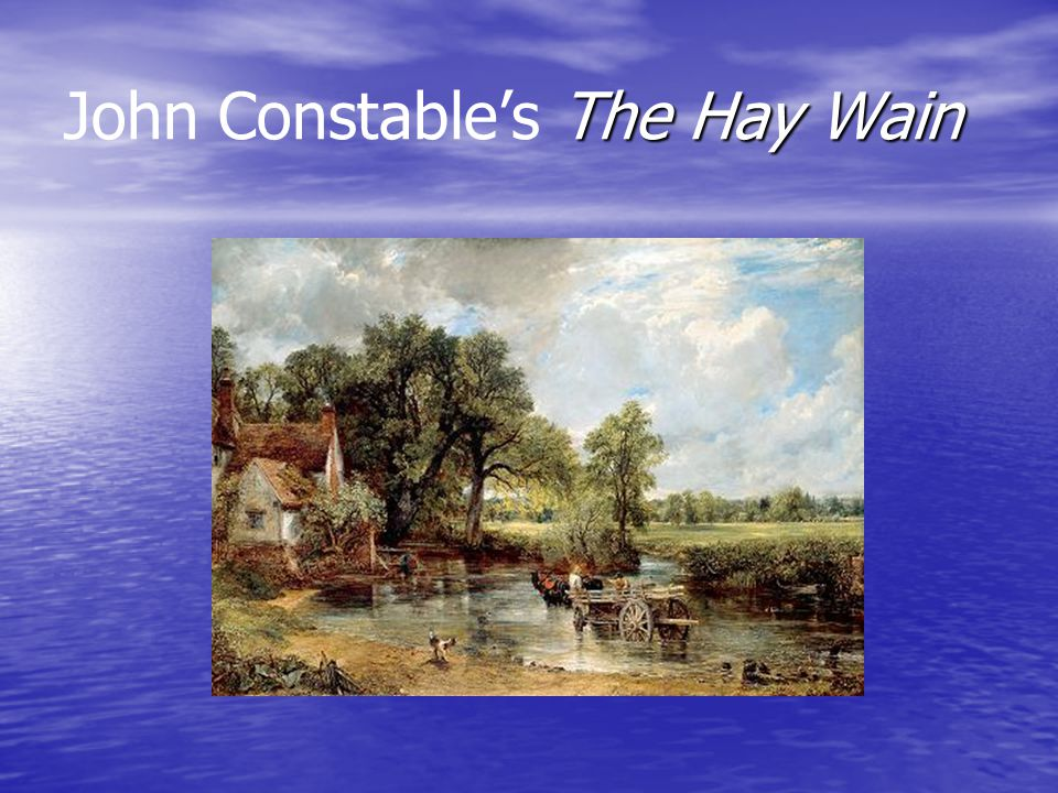 John Constable's The Hay Wain