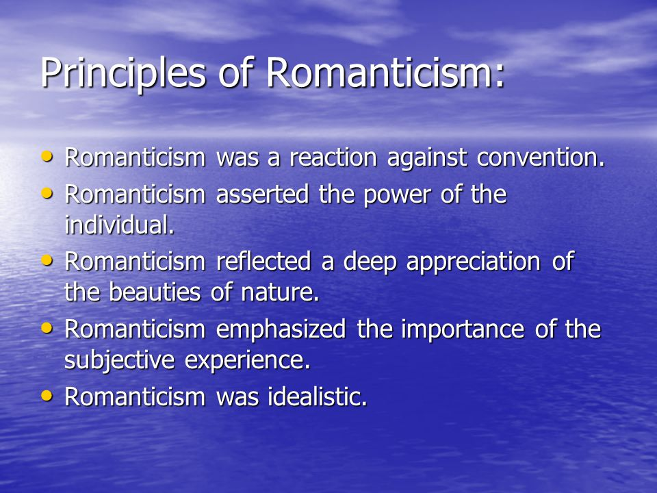 Principles of Romanticism: