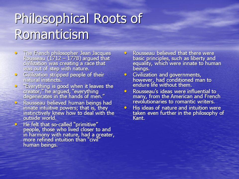 Philosophical Roots of Romanticism