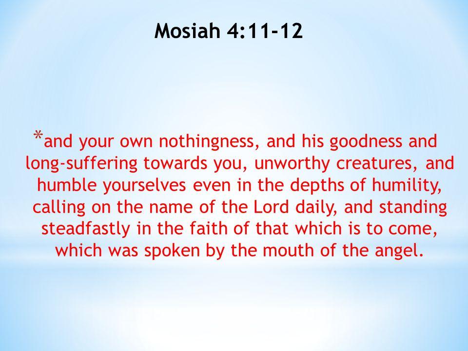 Mosiah 4:11-12