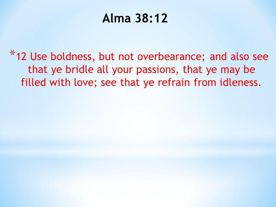 Alma 38:12