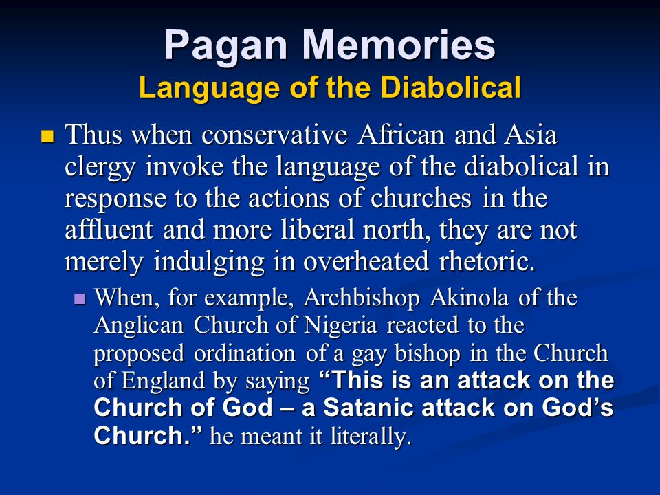 Pagan Memories Language of the Diabolical