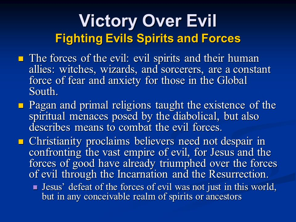 Victory Over Evil Fighting Evils Spirits and Forces