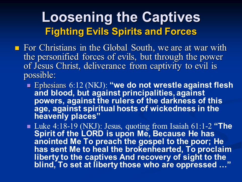 Loosening the Captives Fighting Evils Spirits and Forces