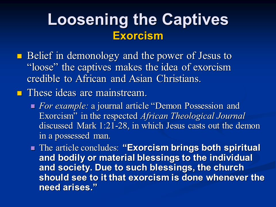 Loosening the Captives Exorcism