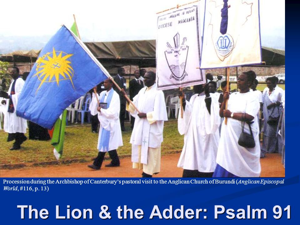 The Lion & the Adder: Psalm 91
