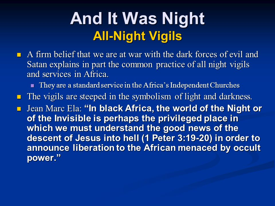 And It Was Night All-Night Vigils