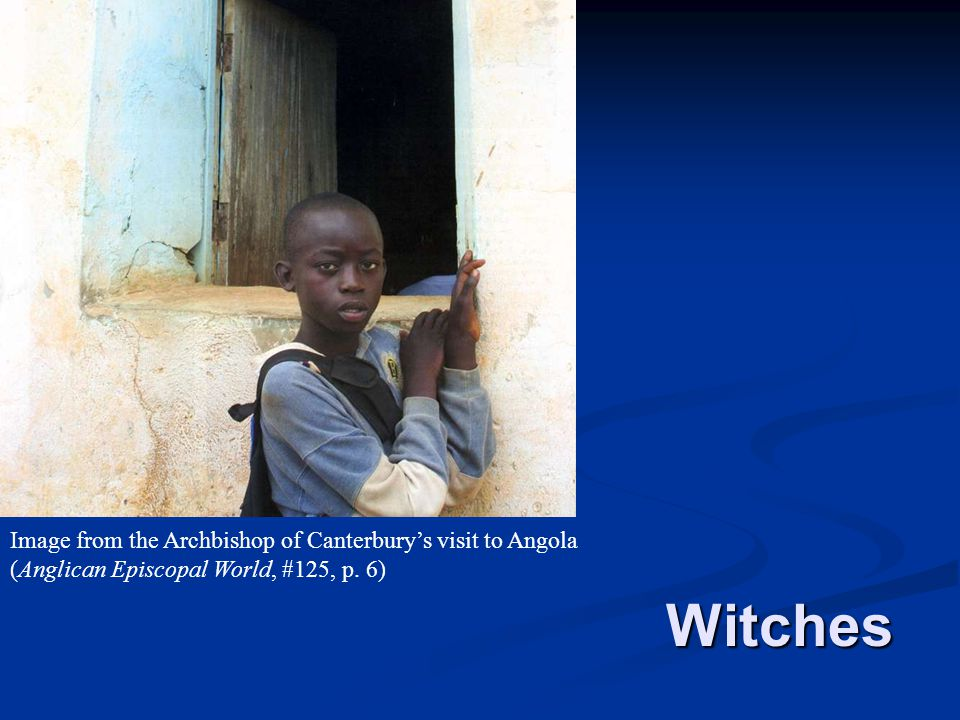 Image from the Archbishop of Canterbury's visit to Angola (Anglican Episcopal World, #125, p. 6)