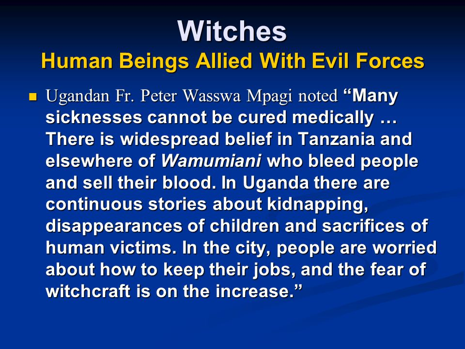Witches Human Beings Allied With Evil Forces