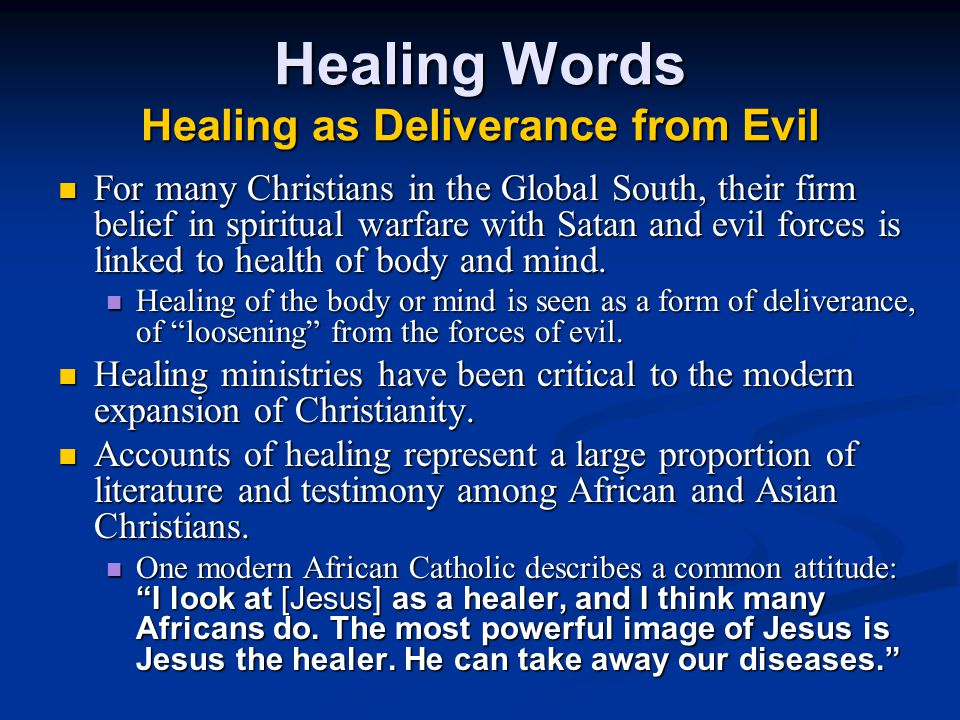 Healing Words Healing as Deliverance from Evil