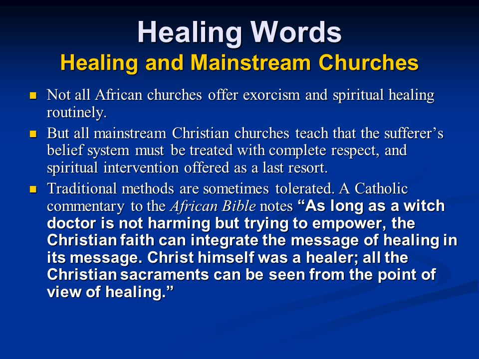 Healing Words Healing and Mainstream Churches