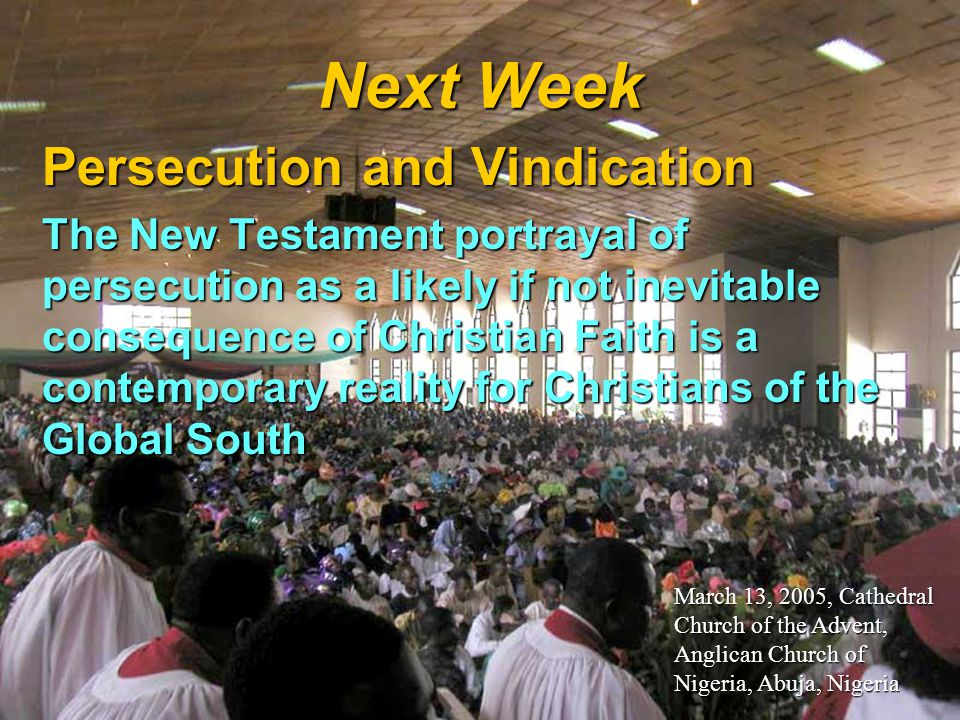 Next Week Persecution and Vindication