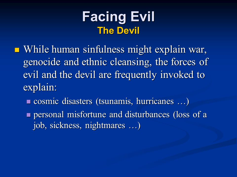 Facing Evil The Devil