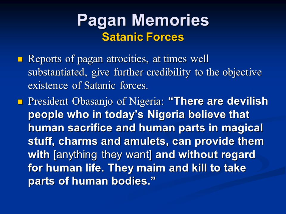 Pagan Memories Satanic Forces