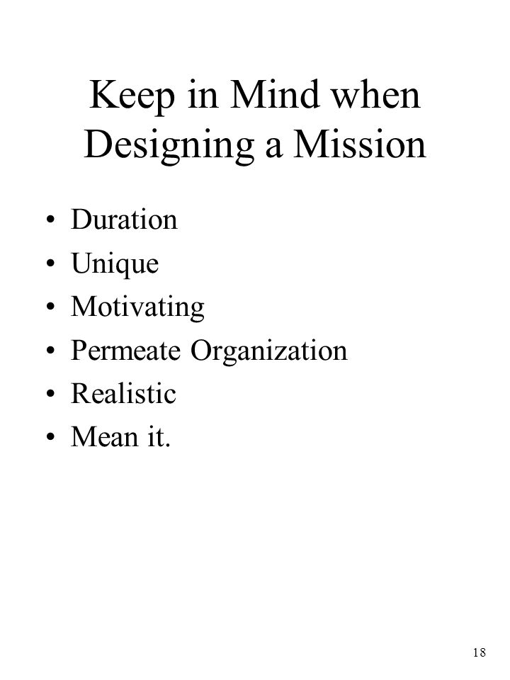 Keep in Mind when Designing a Mission