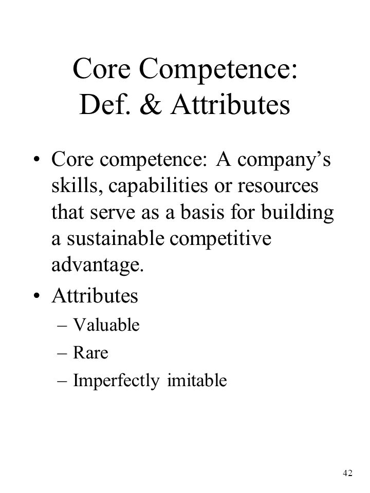 Core Competence: Def. & Attributes