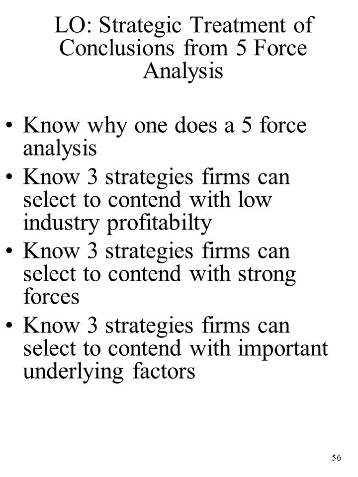 LO: Strategic Treatment of Conclusions from 5 Force Analysis