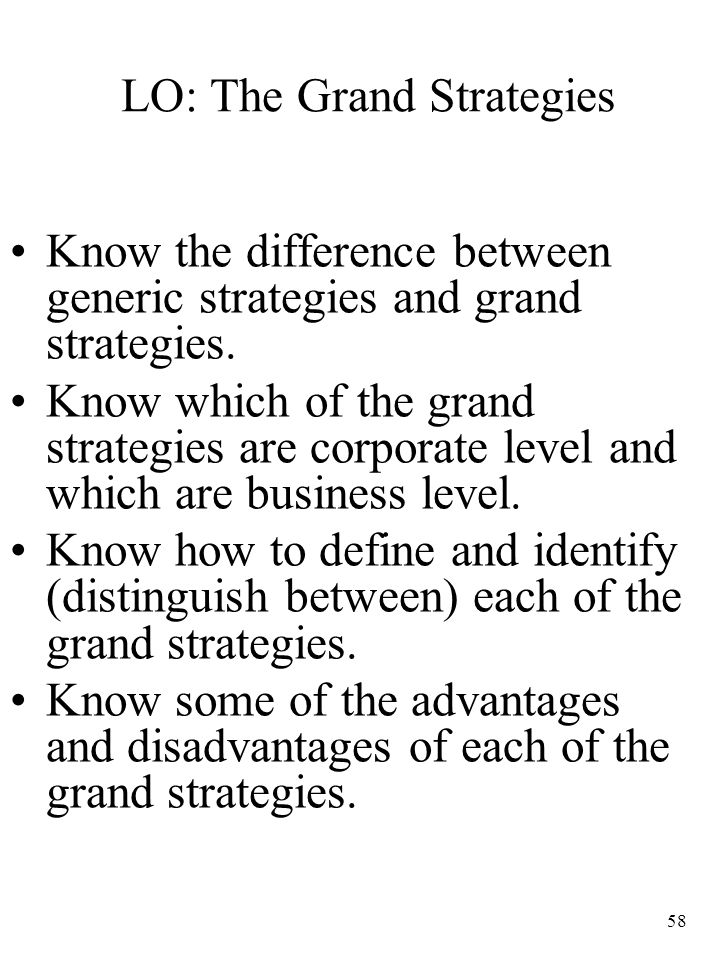 LO: The Grand Strategies