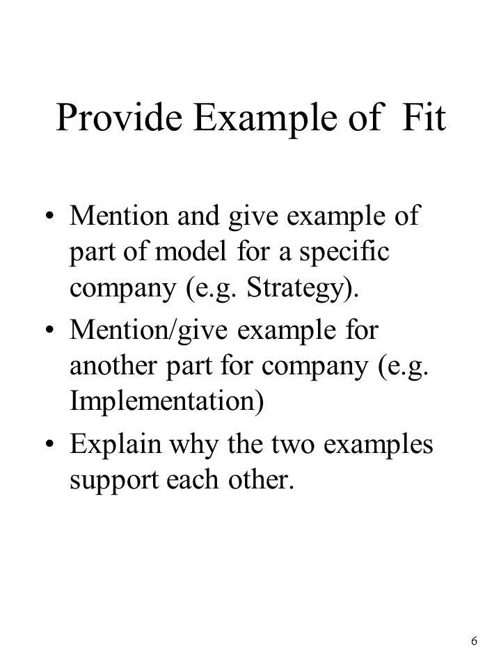 Provide Example of Fit Mention and give example of part of model for a specific company (e.g. Strategy).