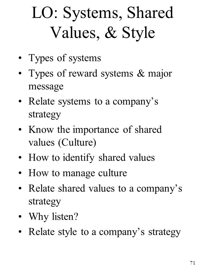 LO: Systems, Shared Values, & Style