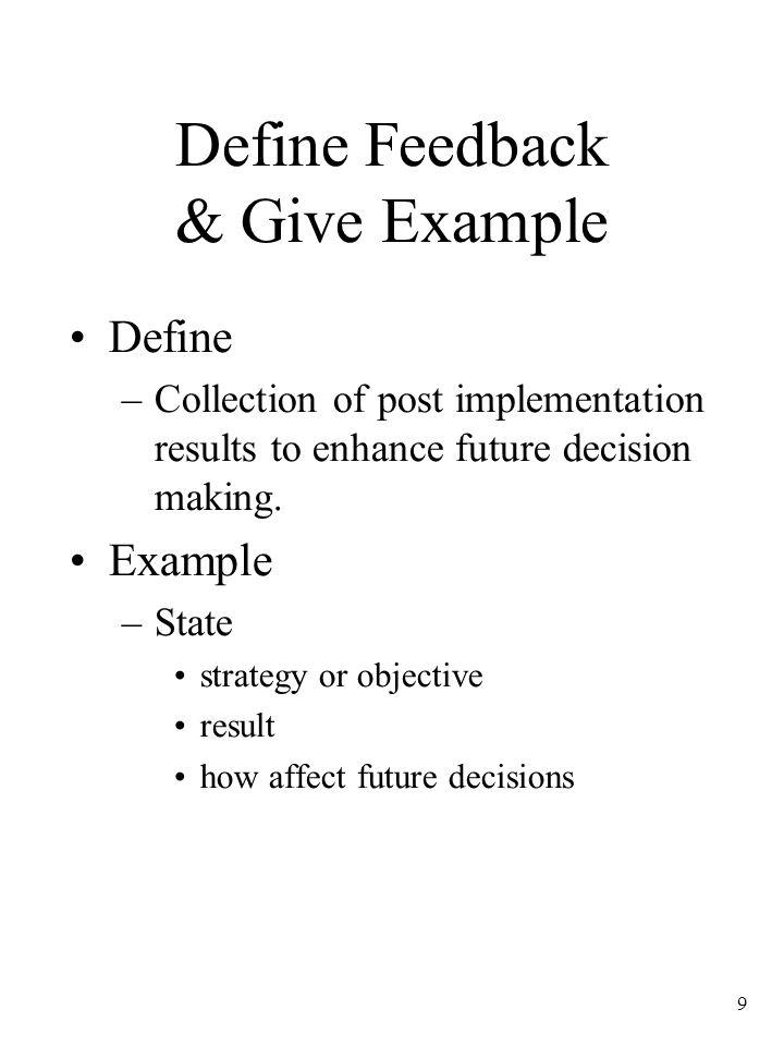 Define Feedback & Give Example